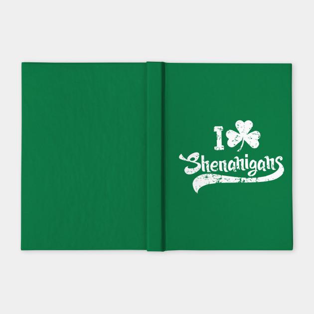 Shenanigans Saint Patricks Day