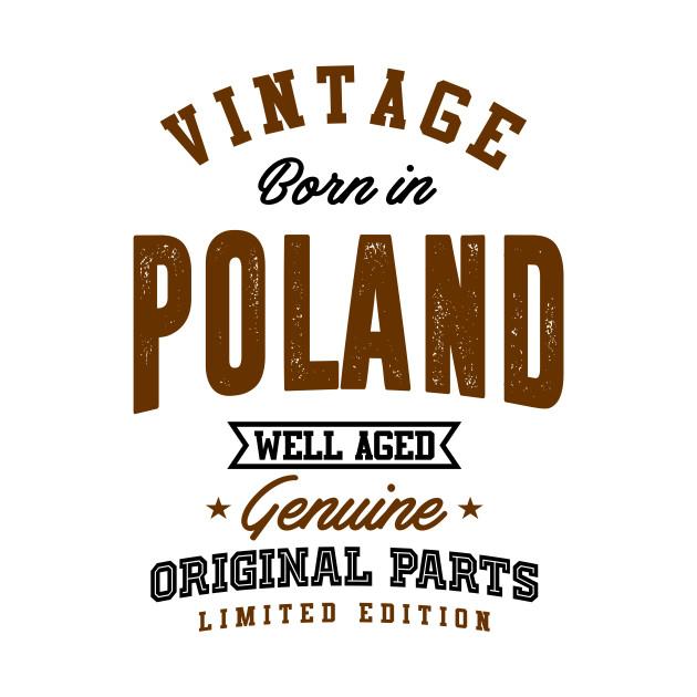 Born in Poland