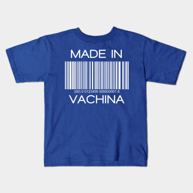 78733436c3ea Made In VACHINA awesome kids clever quotes funny t-shirt - Kiddies ...