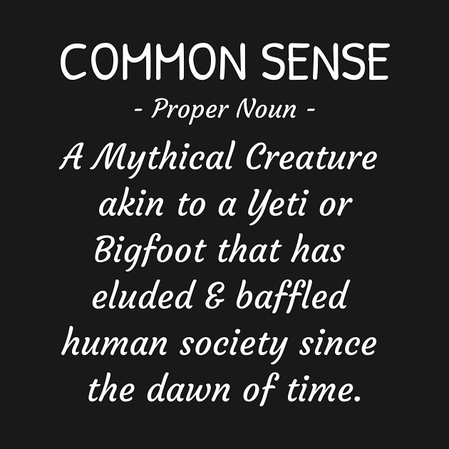 Common Sense Funny Quote