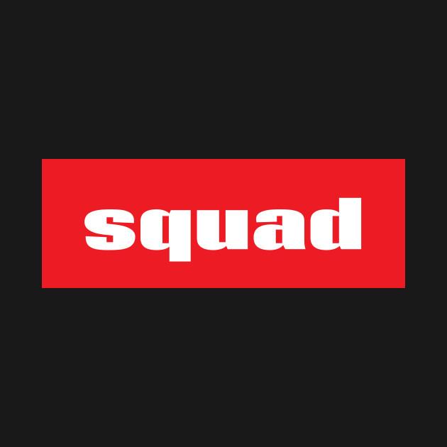 Squad Words Millennials Use