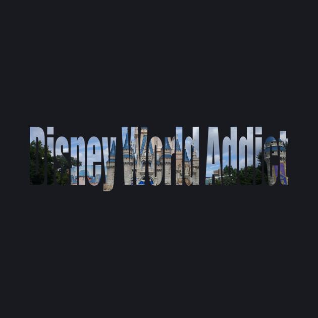 Disney World Addict