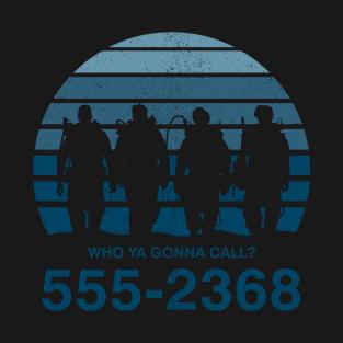 Who Ya Gonna Call? t-shirts
