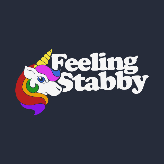 Feeling Stabby Unicorn