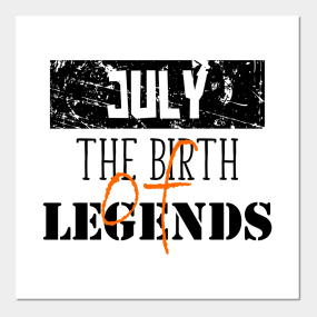 Birthday July Quotes Posters And Art Prints Teepublic