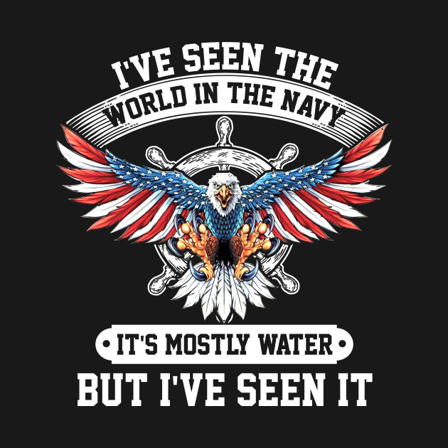 Image result for I HAVE SEEN THE WORLD IN THE NAVY