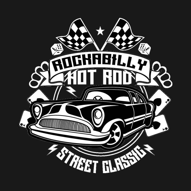 Rockability hot rod - Awesome vintage car lover Gift