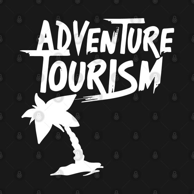Adventure Outdoor Adventurer Tourist Tourism