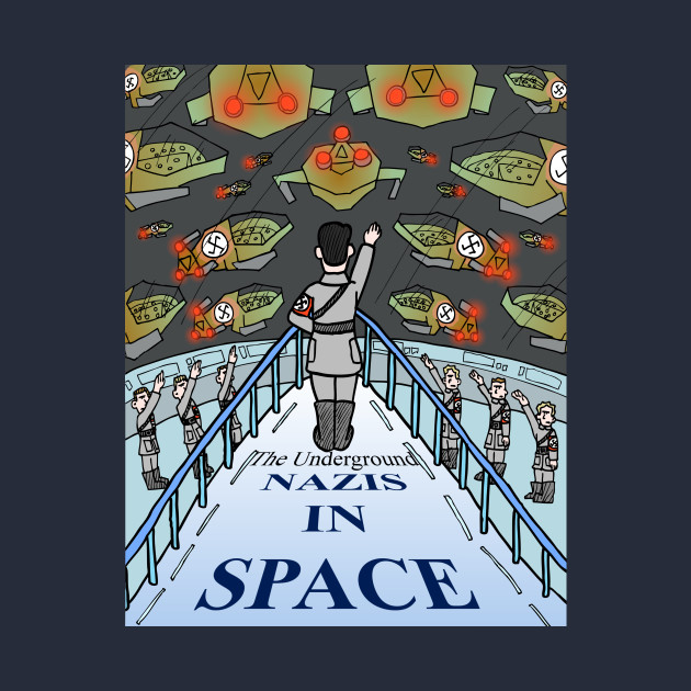 Nazis in Space!