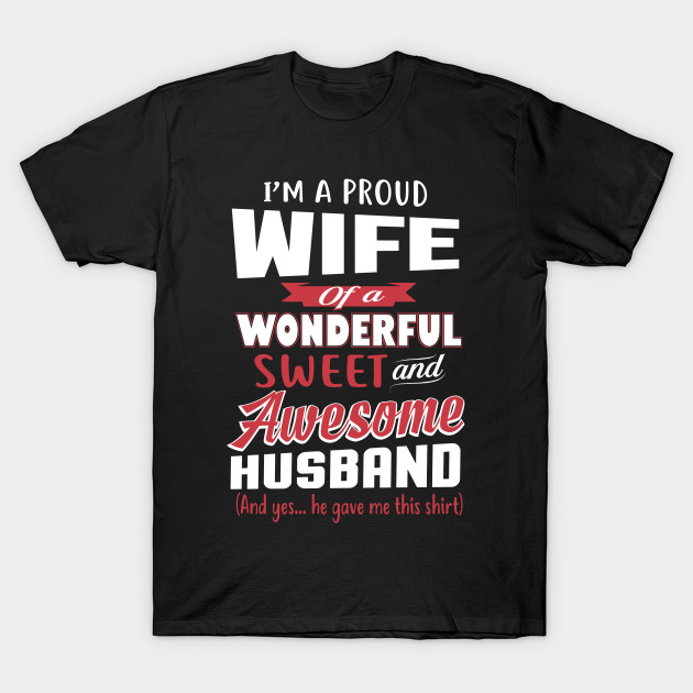 Funny Gift For Wife From Awesome Husband Birthday T Shirt
