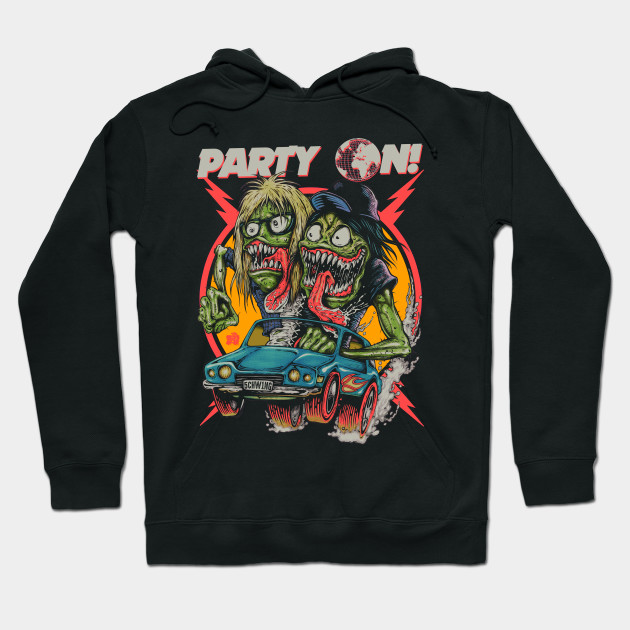 """PARTY ON!"" Hoodie"