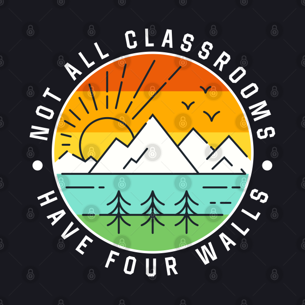 Not All Classroom Have Four Walls Camping