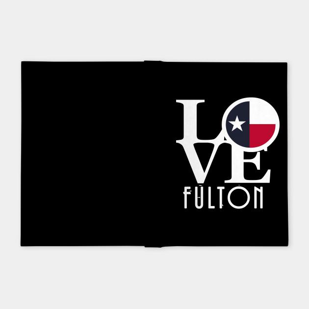LOVE Fulton Texas