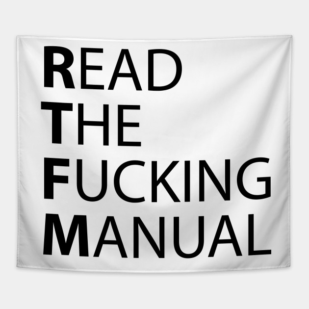 Image result for read the f**king manual