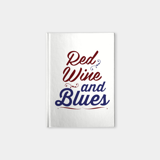 Red Wine and Blues