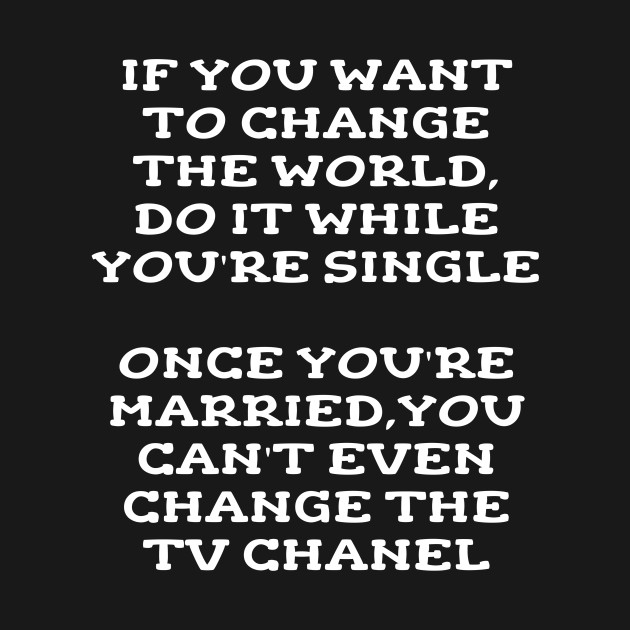 Funny Married Husband Wife Sarcastic Quote Statement