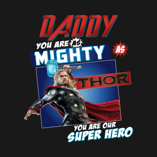 adf1a423 Daddy Superhero, Father Day 2019, Father Day Gifts, Father Day Gift Ideas, Father  Day Shirts, Dad Thor shirt, T-Shirt