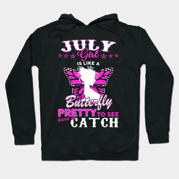 Im A July Girl T Shirt Hoodie