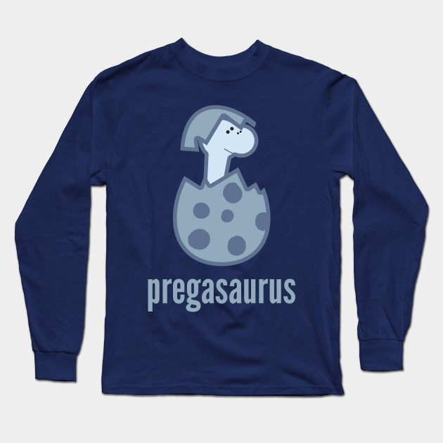 44984b827 Pregasaurus Shirt - Baby Announcement Pregnancy Gift Long Sleeve T-Shirt