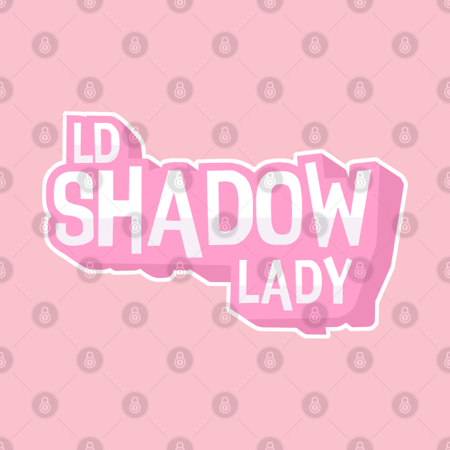LDShadowLady