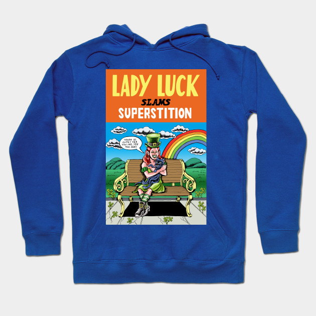 Lady Luck Slams Superstition