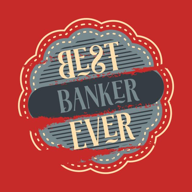 Best Banker Ever