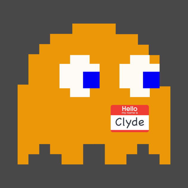 Hello, my name is Clyde