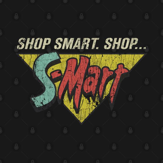 Shop Smart. Shop S-Mart!