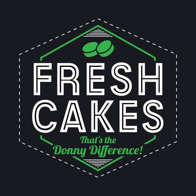 Fresh Cakes - That's The Donny Difference!