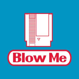Blow Me (NES Version) t-shirts