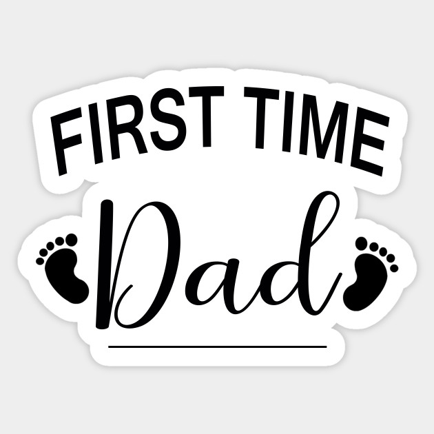 first time dad father s day gift for new dad dad sticker teepublic