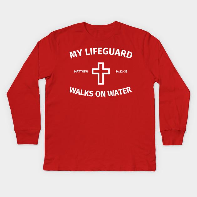 be0b2f087b1 My Lifeguard Walks On Water - My Lifeguard Walks On Water - Kids ...