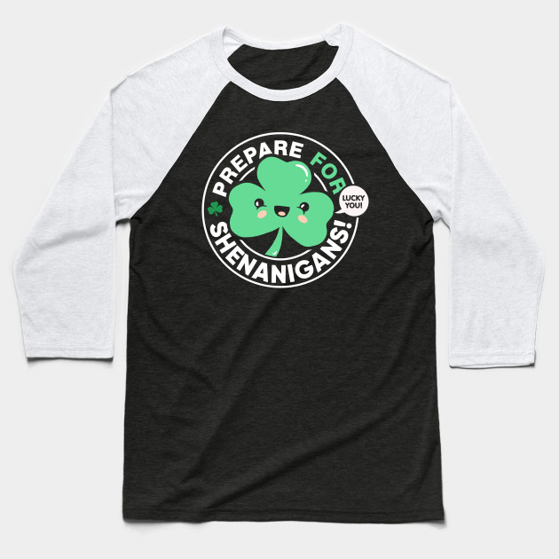 4846f8de ... shirt designs; prepare for shenanigans cute st patrick s day shamrock st  ...