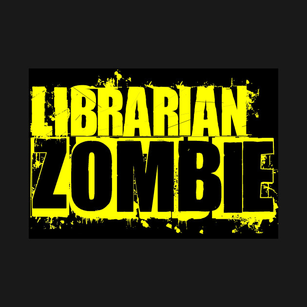 Zombie Librarian