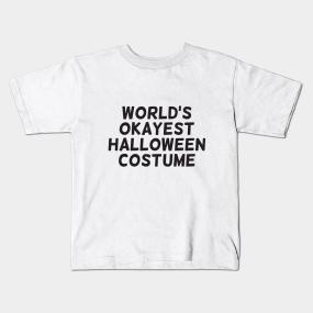 worlds okayest halloween costume kids t shirt