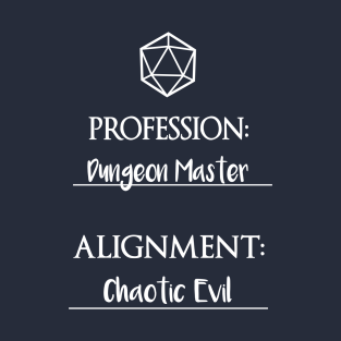 Dungeon masters are chaotic evil
