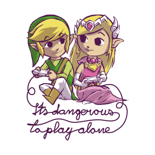 It's dangerous to play alone t-shirts