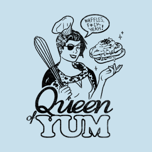 Queen of Yum t-shirts
