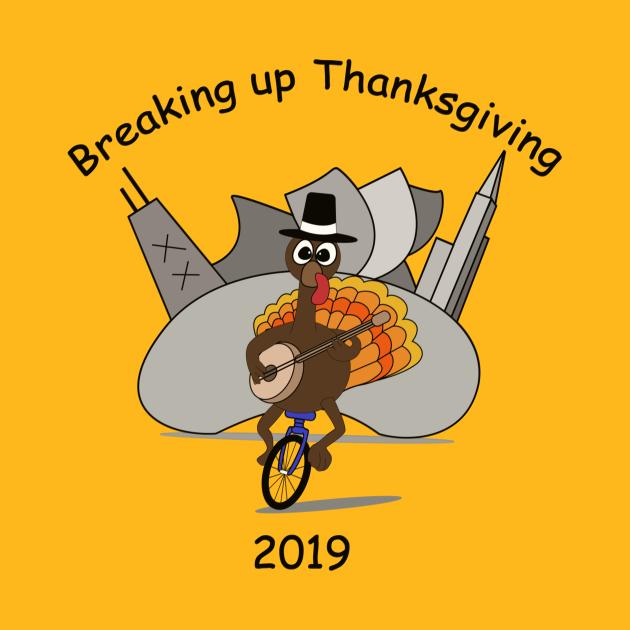 Breaking up Thanksgiving 2019