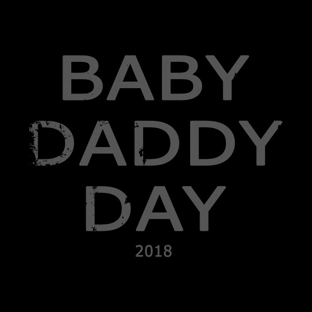 Baby Daddy Day T-Shirt