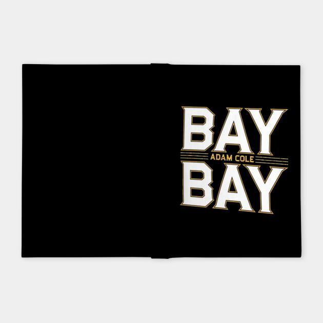 BAY BAY ADAM COLE