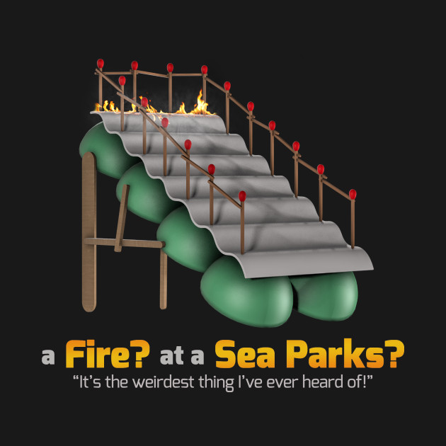 A Fire at a Sea Parks?
