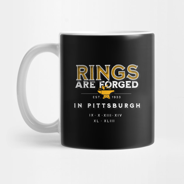 Rings are Forged in Pittsburgh