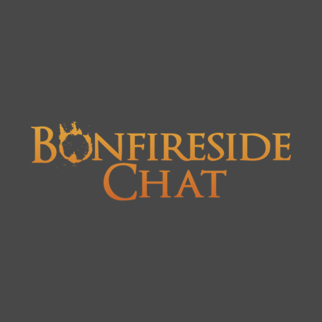 Bonfireside Chat Text