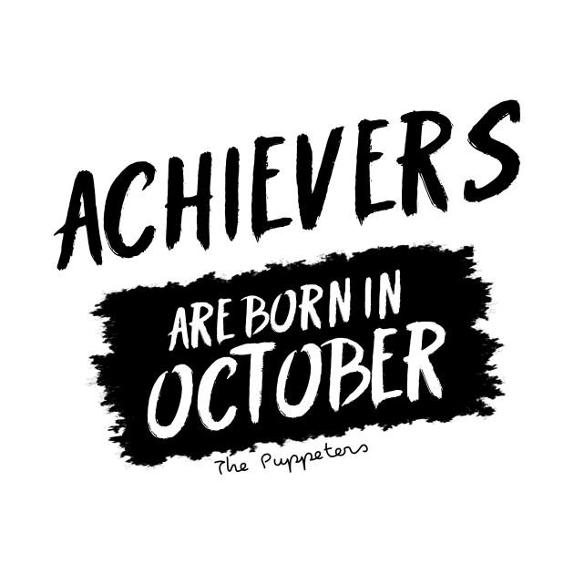 Achievers Are Born In October