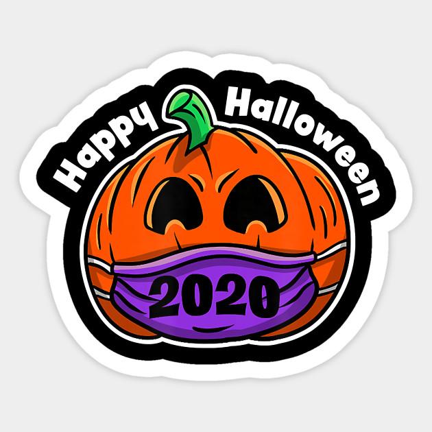 2020 Happy Halloween happy halloween 2020   Happy Halloween 2020   Sticker | TeePublic