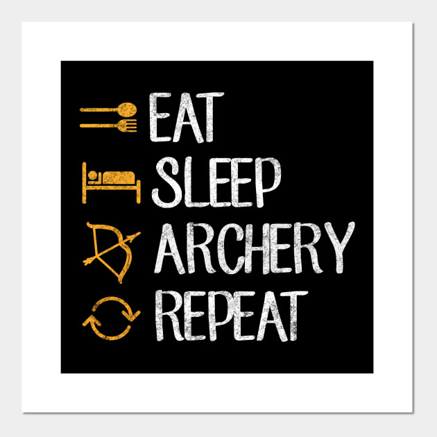Eat sleep archery repeat