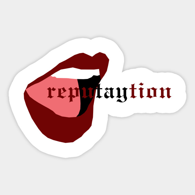 Reputaytion Reputation Taylor Swift Taylor Swift
