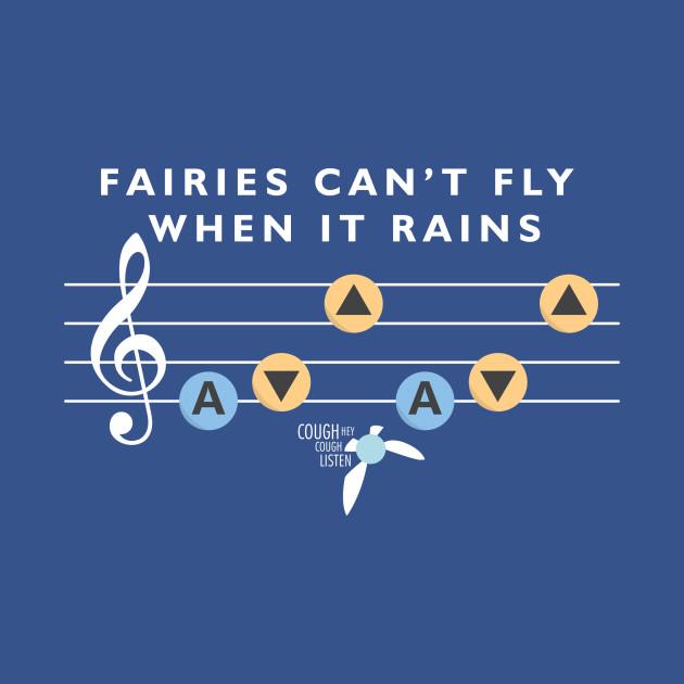Fairies Can't Fly When It Rains