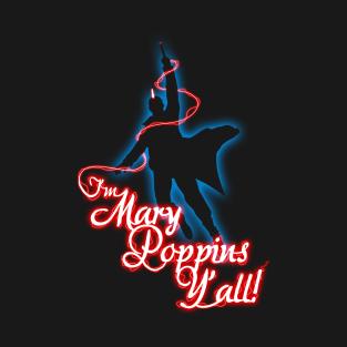 Yondu - I'm Mary Poppins Y'all! t-shirts